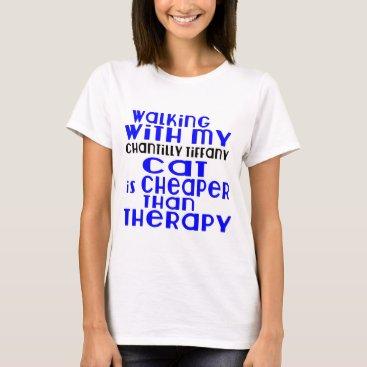 McTiffany Tiffany Aqua Walking With My Chantilly Tiffany Cat Designs T-Shirt