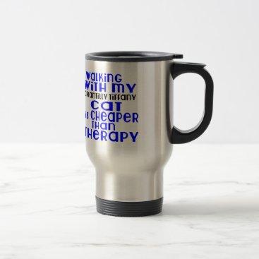 McTiffany Tiffany Aqua Walking With My Chantilly Tiffany Cat Designs Travel Mug