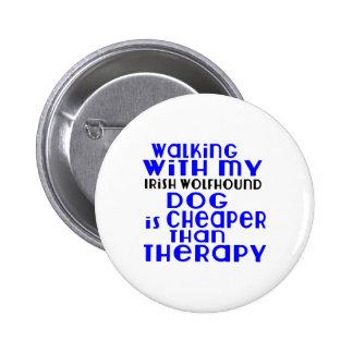 Walking With My Irish Wolfhound Dog  Designs Pinback Button