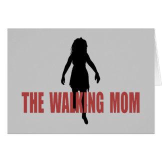 Walking (zombie) Mom Card