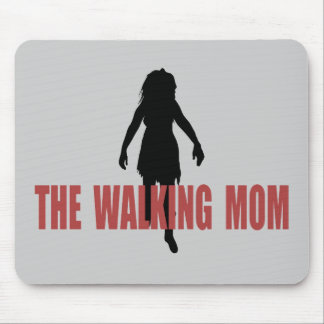 Walking (zombie) Mom Mouse Pad