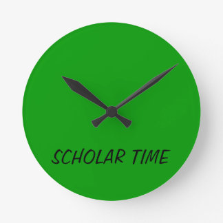 WALL CLOCK THAT SAYS SCHOLAR TIME