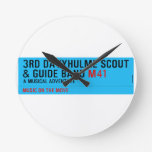 3rd Davyhulme Scout & Guide Band  Wall Clocks