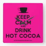 [Cup] keep calm and drink hot cocoa  Wall Clocks