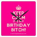 [Crown] keep calm it's my birthday bitch!  Wall Clocks