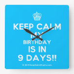 [Cupcake] keep calm my birthday is in 9 days!!  Wall Clocks