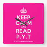 [Crown] keep calm and read p.y.t  Wall Clocks