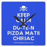 [Skull crossed bones] keep calm and du-te-n pizda matii chiriac  Wall Clocks
