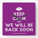[Two hearts] keep calm and we will be back soon  Wall Clocks