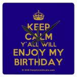 [Crown] keep calm y'all will enjoy my birthday  Wall Clocks