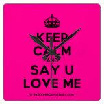 [Crown] keep calm and say u love me  Wall Clocks
