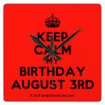 [Crown] keep calm my birthday august 3rd  Wall Clocks