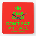 [Cutlery and plate] keep calm and don't eat my face  Wall Clocks