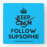 [Crown] keep calm and follow supsophie  Wall Clocks
