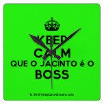 [Crown] keep calm que o jacinto é o boss  Wall Clocks