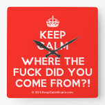 [Crown] keep calm and where the fuck did you come from?!  Wall Clocks