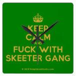 [Crown] keep calm and fuck with skeeter gang  Wall Clocks
