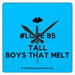 [Two hearts] i #love b5 hot tall boys that melt  Wall Clocks