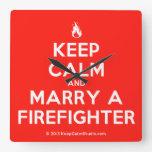 [Campfire] keep calm and marry a firefighter  Wall Clocks