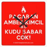 [Campfire] pacaran ambek kimcil iku kudu sabar cok!  Wall Clocks