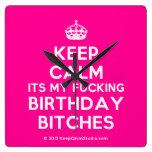 [Crown] keep calm its my fucking birthday bitches  Wall Clocks