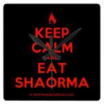 [Campfire] keep calm and eat shaorma  Wall Clocks