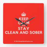 [Crown] keep calm and stay clean and sober  Wall Clocks