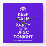 [Skull crossed bones] keep calm and party with jfgc tonight  Wall Clocks