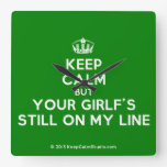 [Dancing crown] keep calm but your girlf's still on my line  Wall Clocks