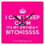 [Crown] i cant keep calm its my birthday bitchessss  Wall Clocks