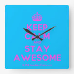 [Crown] keep calm and stay awesome  Wall Clocks