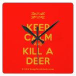 [UK Flag] keep calm and kill a deer  Wall Clocks