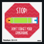 """Wall Decal Epinephrine Reminder for Allergies<br><div class=""""desc"""">Stop! Did you take your medicine? Don&#39;t forget your epinephrine when you walk out the door. Place this large wall decal where you will notice it as you leave your house. Customize font to fit your needs, personalize with name or other info. Image of epinephrine device on a magnet as...</div>"""