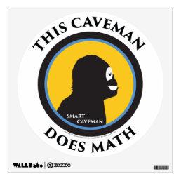 Wall Decal This Smart Caveman Does Math