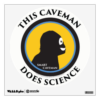 Wall Decal This Smart Caveman Does Science