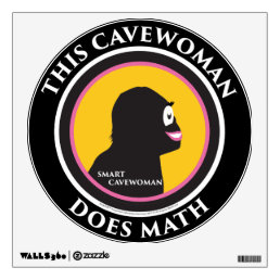 Wall Decal This Smart Cavewoman Does Math