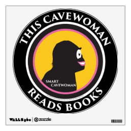 Wall Decal This Smart Cavewoman Reads Books