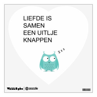 wall decal with Dutch text about love.