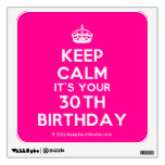 [Crown] keep calm it's your 30th birthday  Wall Decals
