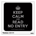 [Crown] keep calm and read no entry  Wall Decals