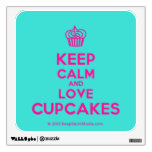 [Cupcake] keep calm and love cupcakes  Wall Decals