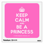 [Crown] keep calm and be a princess  Wall Decals