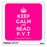 [Crown] keep calm and read p.y.t  Wall Decals