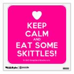 [Love heart] keep calm and eat some skittles!  Wall Decals