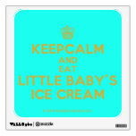 [Cupcake] keepcalm and eat little baby's ice cream  Wall Decals