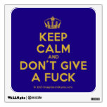 [Dancing crown] keep calm and don't give a fuck  Wall Decals