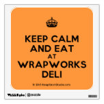 [Crown] keep calm and eat at wrapworks deli  Wall Decals