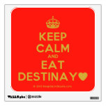 [Crown] keep calm and eat destinay♥  Wall Decals