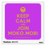 [Smile] keep calm and join moko.mobi  Wall Decals
