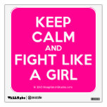keep calm and fight like a girl  Wall Decals